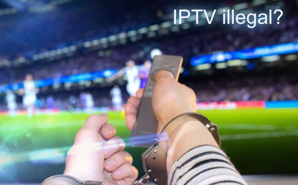 IPTV illegal?